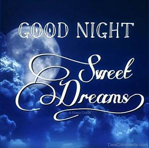 Good Night And Sweet Dreams - DesiComments.com