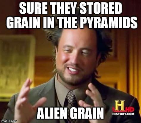 Sure Meme - ancient aliens meme imgflip