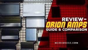 Orion Amps Reviews  2018  - Guide  U0026 Comparison
