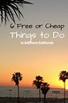 6 Free or Cheap Things to Do in Southern California ...