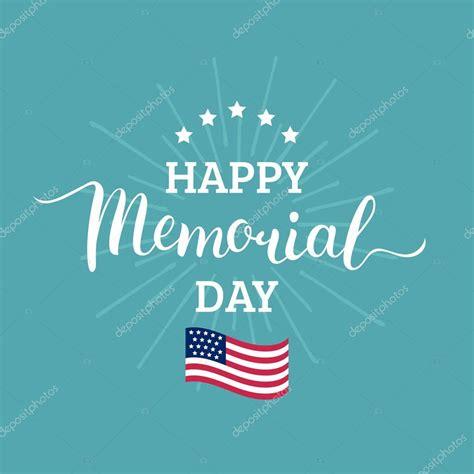 Happy Memorial Day Images Happy Memorial Day Stock Vector 169 Vladayoung 108701968