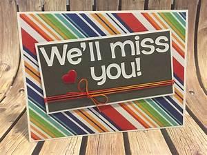 We Will Miss You : handmade we 39 ll miss you greeting card goodbye by ljscardsandcrafts ~ Orissabook.com Haus und Dekorationen