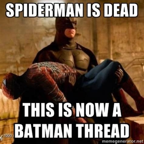 Now Your Meme - batman the spiderman killer know your meme