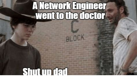 Network Engineer Meme - 25 best memes about network engineer network engineer memes