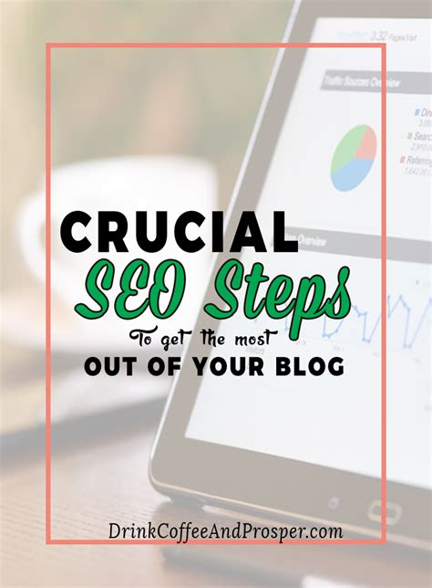 Seo Steps by Crucial Seo Steps To Get The Most Out Of Your