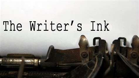 """""""the Writer's Ink"""" By Ericambm Youtube"""