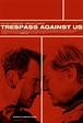Trespass Against Us (2016) Movie Trailer | Movie-List.com