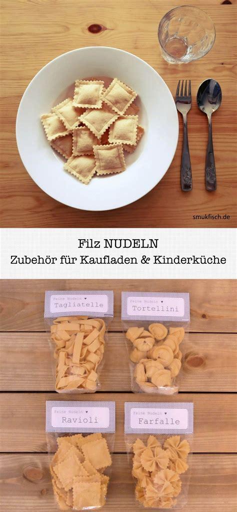 Ikea Kaufladen Zubehör by Diy Nudeln Aus Filz Zubeh 246 R F 252 R Kaufladen Und Kinderk 252 Che