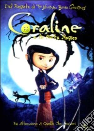 coraline e la porta magica libro coraline e la porta magica henry selick in dvd