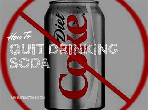 stop drinking soda  life active fitness blog