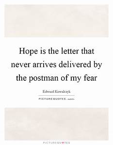 Hope is the let... Hope Over Fear Quotes