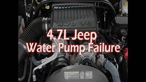 4 7l Jeep Engine Water Pump Failure