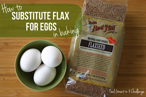 substitute for ground substitute flaxseed for eggs in baking feel great in 8 blog