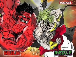 Hulk vs Broly by jerome13001 on DeviantArt