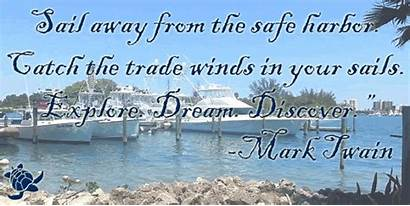 Twain Mark Quote Inspirational Safe Harbor Sail