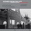 Scenes from the City: Filmmaking in New York. Revised and ...
