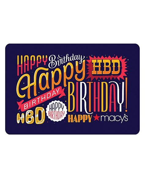 Send online gift cards via email for free. Macy's Happy Birthday E-Gift Card & Reviews - Gift Cards - Macy's