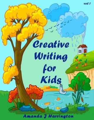 creative writing  kids vol   amanda  harrington