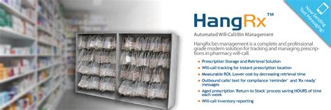 Call Pharmacy by Hangrx Automated Pharmacy Will Call Hang Up Bag System