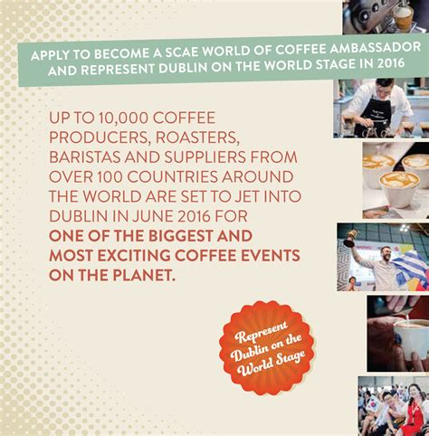 Covering the entire dublin area. Become a World of Coffee Ambassador - Specialty Coffee Association - Irish Chapter