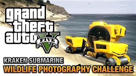 gta  wildlife photography challenge kraken submarine
