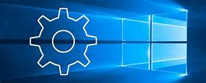 The Windows 10 Settings Guide  How To Do Anything And