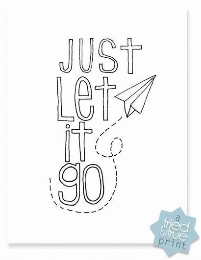 Coloring Pages Let Adult Printable Quotes True