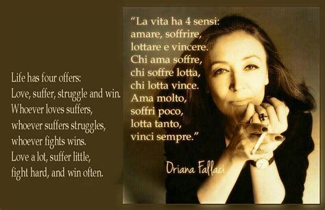 oriana fallaci quotes life   offers love suffer