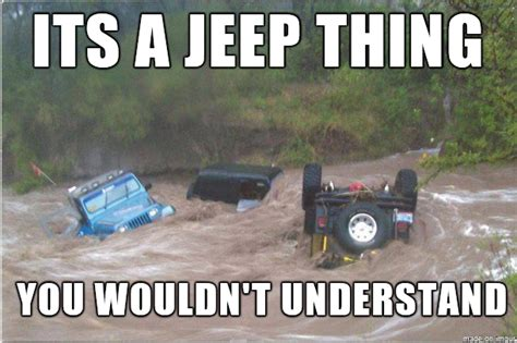 jeep stuck in mud meme jeep mudding quotes