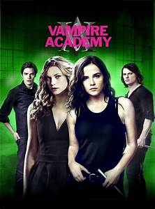 Vampire Academy Movie Trailer, Reviews and More | TV Guide