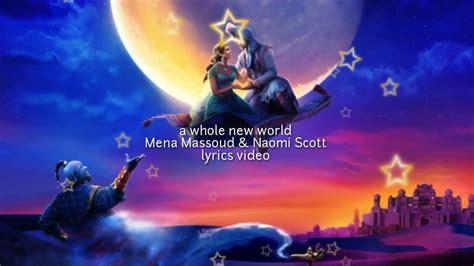 A whole new world Mena Massoud & Naomi Scott lyrics