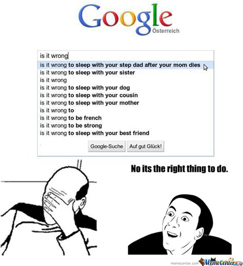 Google Funny Memes - google why by williams meme center