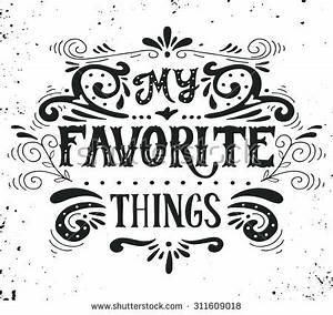 my favorite things quote hand drawn stock vector 311609018 With hand lettering ornaments