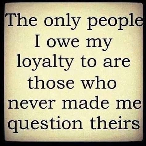 Loyalty Memes - 1000 images about quotes meme s on pinterest jfk loyalty quotes and a meme