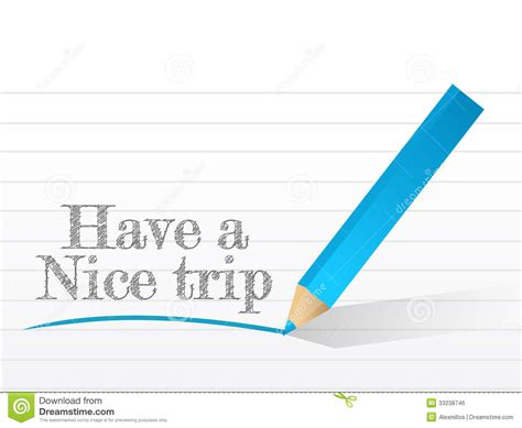 Have A Nice Trip Message Written Stock Illustration