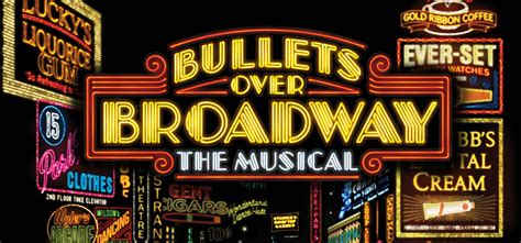 Bullets Over Broadway The Musical