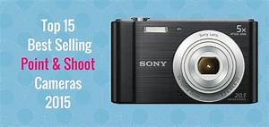 Top 15 Best Selling Point & Shoot Cameras 2015 | Reinis ...