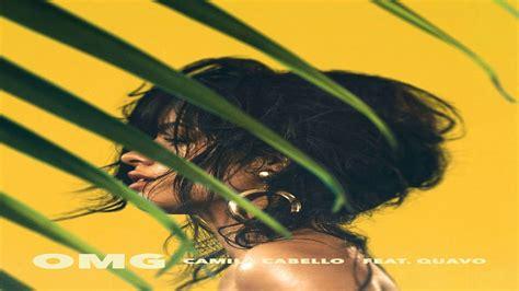 Camila Cabello Omg Youtube
