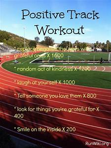 Positive Track Workout