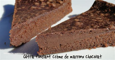 fondant  la creme de marrons  chocolat thermomix ou pas