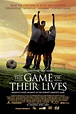 The Game of Their Lives Movie Review (2005) | Roger Ebert