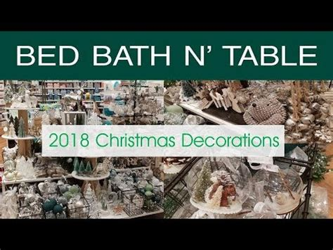 bed bath  table  christmas decorations youtube