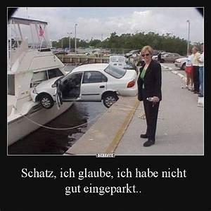 Lustige Sprüche Fürs Auto : schatz ich glaube ich habe nicht gut eingeparkt ~ Jslefanu.com Haus und Dekorationen