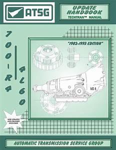 Atsg Technical Manual 700r  4l60
