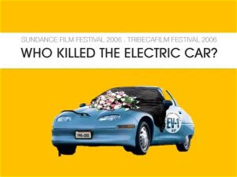 Who Killed The Electric Car by Who Killed The Electric Car Event Cept