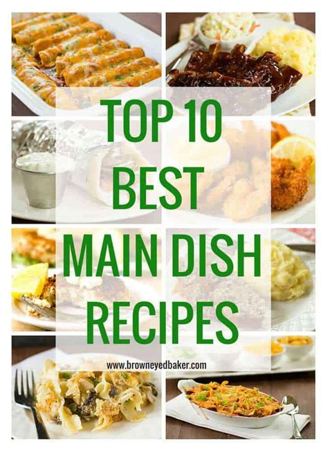 Top 10 Main Dish Dinner Recipes