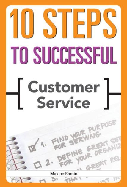 barnes and noble customer service 10 steps to successful customer service by maxine kamin