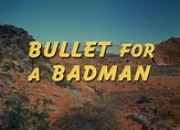 Bullet for a Badman (1964) YIFY - Download Movie TORRENT - YTS