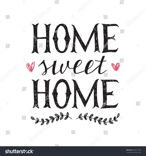 Sweet Home Hand Lettering Poster Stock Vector 429511009. Detour Signs Of Stroke. Labrador Retriever Decals. Technology Product Banners. Outdoor School Murals. Colored Signs. Guitar Decals. Nana Decals. Academic Class Banners