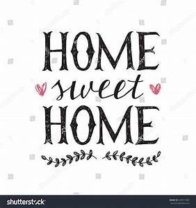 Home Sweat Home : sweet home hand lettering poster stock vector 429511009 shutterstock ~ Markanthonyermac.com Haus und Dekorationen